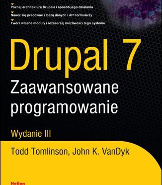 Drupal 7. Zaawansowane programowanie